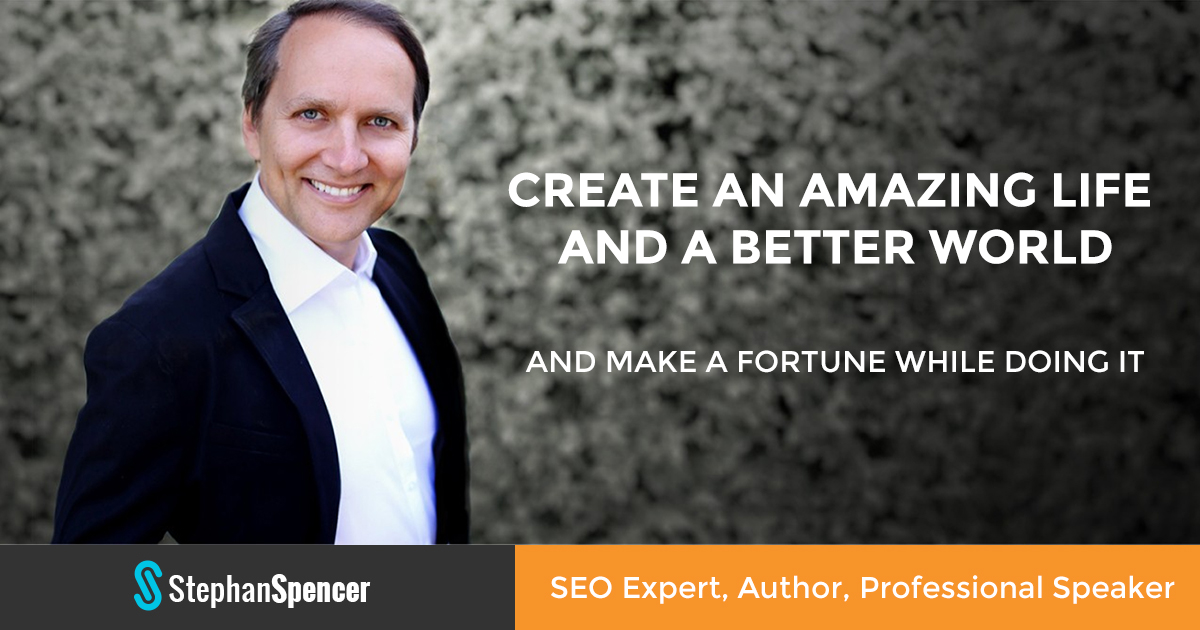 Stephan Spencer - SEO Expert, Author, Professional Speaker